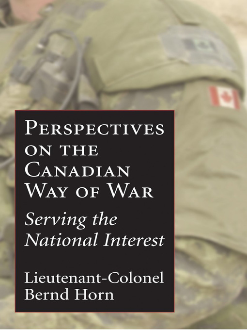 The Canadian Way of War (eBook): Serving the National Interest